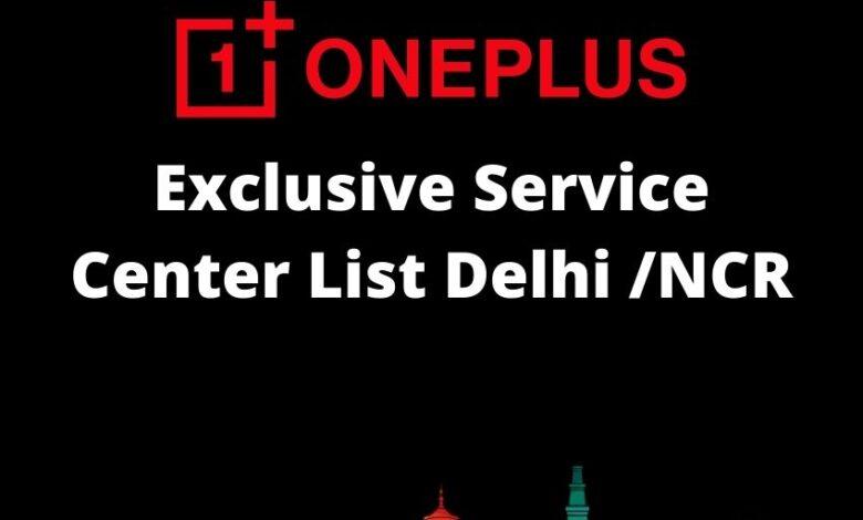 OnePlus Exclusive Service Center Delhi _ NCR List