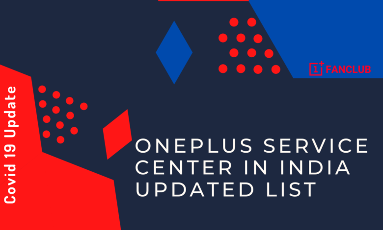 OnePlus Service center in india Updated List